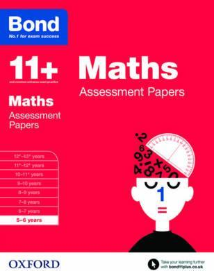 Bond 11+: Maths: Assessment Papers : 5-6 years
