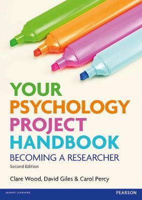 YOUR PSYCHOLOGY PROJECT HANDBOOK BECOMING A RESEARCHER