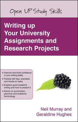 WRITING UP YOUR UNIVERSITY ASSIGNMENTS & RESEARCH PROJECTS