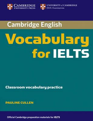 Cambridge Vocabulary for IELTS without Answers