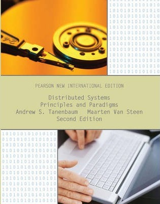 Distributed Systems: Pearson New International Edition : Principles and Paradigms