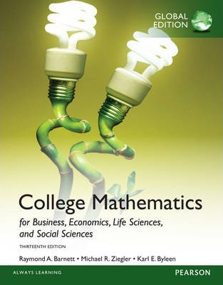 College Mathematics for Business, Economics, Life Sciences and Social Sciences