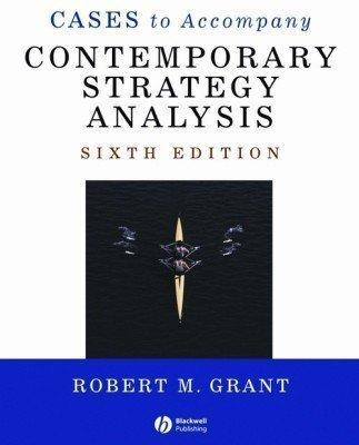 Contemporary Strategy Analysis : Text and Cases Edition