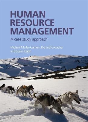 Human Resource Management : A Case Study Approach
