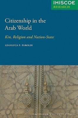 Citizenship in the Arab World : Kin, Religion and Nation-State